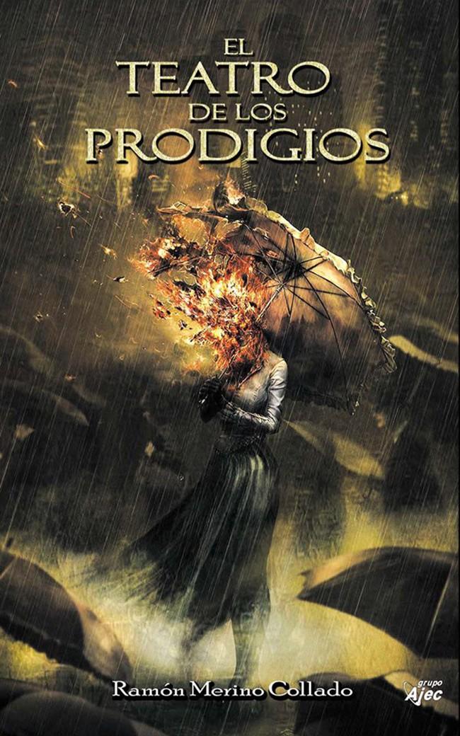 'El teatro de los prodigios', Ramón Merino